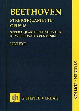 HENLE VERLAG BEETHOVEN L.V. - STRING QUARTETS OP. 18,1-6 AND STRING QUARTET-VERSION OF THE PIANO SONATA, OP. 14,1 Classical sheets String ensemble
