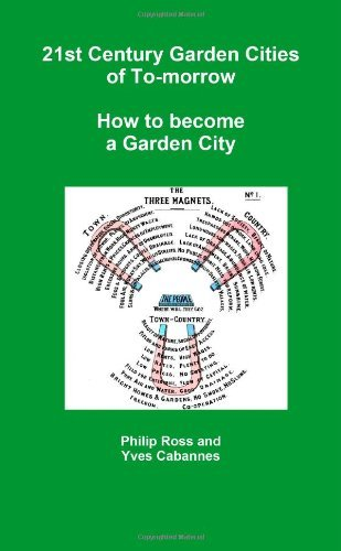 21st Century Garden Cities of To-morrow. How to become a Garden City