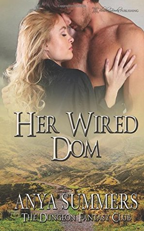 Her Wired Dom (Dungeon Fantasy Club) (Volume 8)