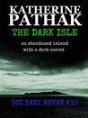 The Dark Isle (The DCI Dani Bevan, #10)
