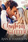 Christmas Glitter (The Moore Sisters of Montana, #1)