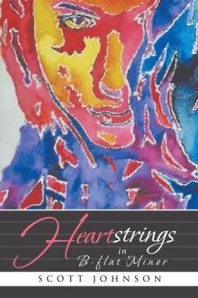 Heartstrings in B-flat Minor by Scott    Johnson