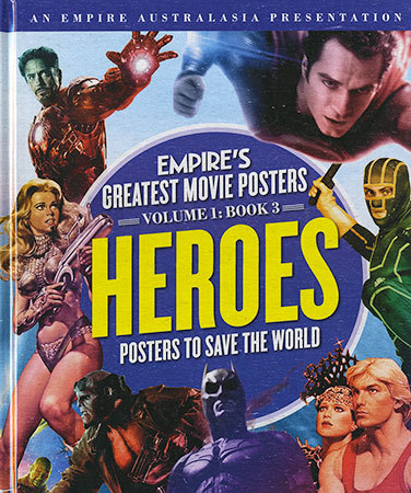 Empire's Greatest Movie Posters: Volume 1: Book 3 Heroes (Empires #1:3)
