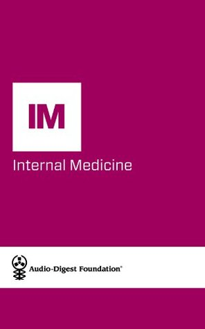 Internal Medicine: Neurology for the Internist (Audio-Digest Foundation Internal Medicine Continuing Medical Education (CME). Volume 60, Issue 37)