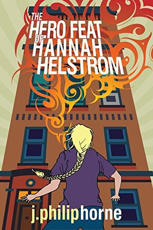 The Hero Feat of Hannah Helstrom: Guild of Sevens 2.5 (a short story)