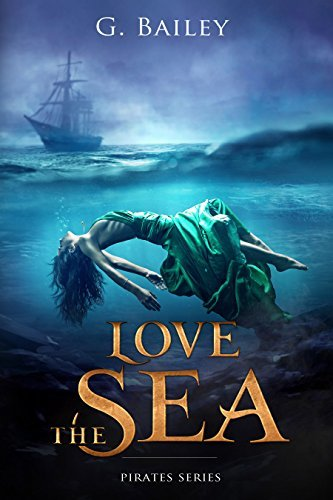 Love the Sea (Saved by Pirates, #2)