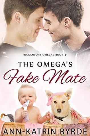 The Omega's Fake Mate (Oceanport Omegas, #4)