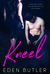 Kneel (God of Rock Duet, #1)