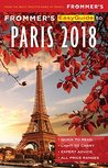 Frommer's EasyGuide to Paris 2018 by Margie Rynn