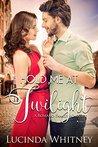 Hold Me at Twilight (Romano Family #1)