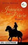XXL Leseprobe: Jenseits der Prärie: Roman