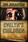 Evelyn's Children