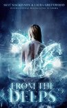 From The Deeps (Seven Wardens Book 1)