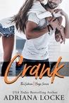 Crank (The Gibson Boys, #1)