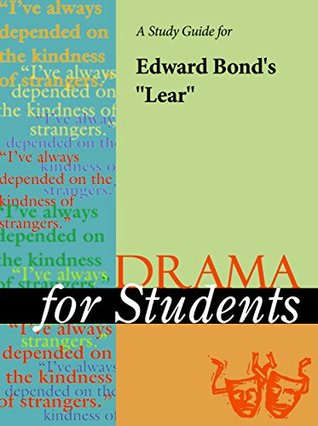 """A Study Guide for Edward Bond's """"Lear"""""""