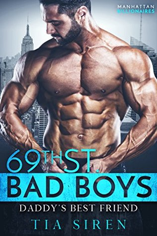 Daddy's Best Friend (69th St. Bad Boys #3)