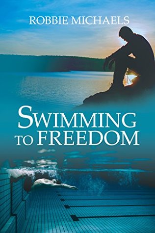 Release Day Review: Swimming to Freedom by Robbie Michaels