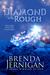 Diamond in the Rough by Brenda Jernigan