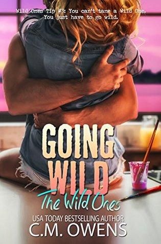 Going Wild (The Wild Ones, #2)