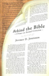 Behind the Bible: A Primer on Textual Criticism