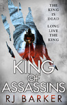 King of Assassins (The Wounded Kingdom #3)