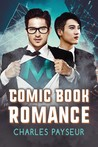 Comic Book Romance (Spandex and Superpowers, #2)