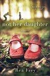 Not Her Daughter:...