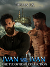 Ivan vs. Ivan (The Teddy Bear Collection #3)