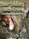 Dear Soldier With Love II: A Lost Soldier Named Grey
