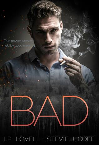 Bad (Bad. Dirty. Power. #1)