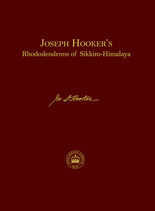 Joseph Hooker's Rhododendrons of Sikkim-Himalaya