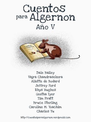 Cuentos para Algernon: Año V