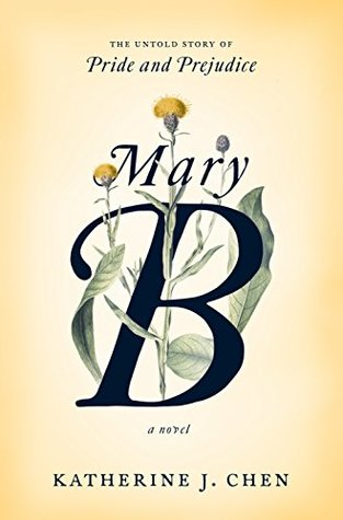 Mary B: An Untold Story of Pride and Prejudice