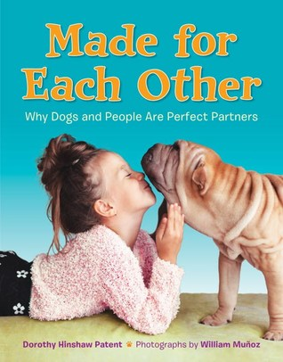 Made for Each Other by Dorothy Hinshaw Patent