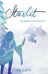 Starlit (Reigntime Series, #2)