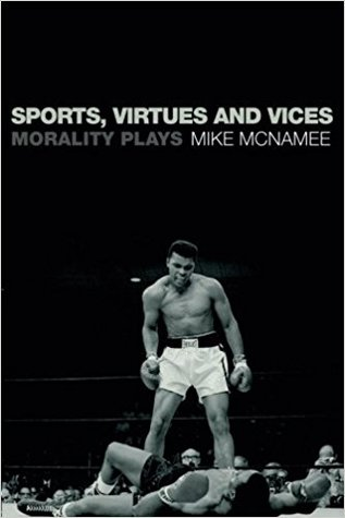 Sports, Virtues and Vices: Morality Play