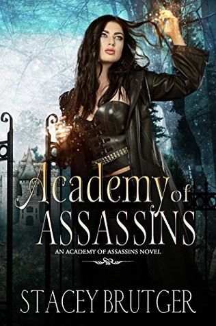Academy of Assassins (Academy of Assassins, #1)