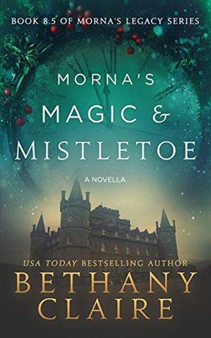 Morna's Magic & Mistletoe (Morna's Legacy, #8.5)