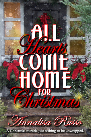 Home By Christmas.All Hearts Come Home For Christmas By Annalisa Russo