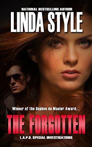 THE FORGOTTEN (L.A.P.D. Special Investigations - Prequel Book 0)