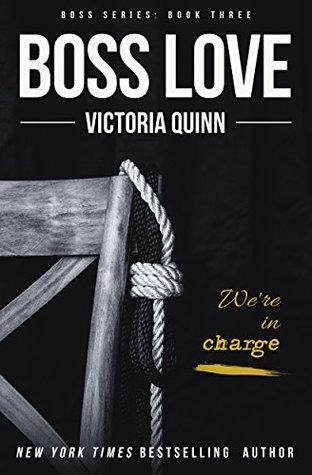 Boss Love (Boss #3) by Victoria Quinn