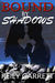 Bound By Shadows (McAllister Justice, #2)