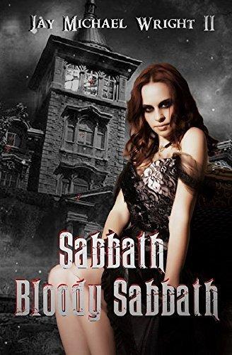 Sabbath Bloody Sabbath (Jay Michael Wright II #1)