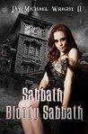 Sabbath Bloody Sabbath by Jay Michael Wright II