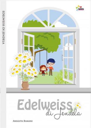 Edelweiss di Jendela by Anggita Ramani
