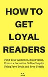 How To Get Loyal ...