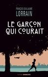 Le garçon qui courait by François-Guillaume Lorrain