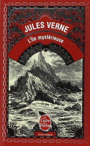 L'île mystérieuse by Jules Verne