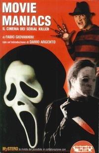 Movie maniacs. Il cinema dei serial killer