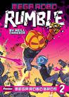 Mega Robo Rumble (Mega Robo Bros, #2)